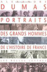 Portraits des grands hommes de l'histoire de France - Alexandre Dumas (ISBN 9782251441658)