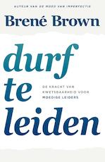 Durf te leiden - Brené Brown (ISBN 9789044977899)