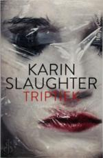 Triptiek - Karin Slaughter (ISBN 9789402702118)