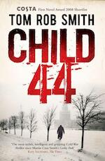 Child 44 - Tom Rob Smith (ISBN 9781847393739)