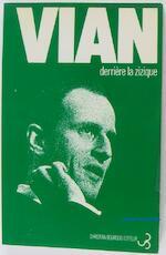 Derrière la zizique - Boris Vian, Michel Fauré (ISBN 9782267000276)