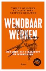 Wendbaar werken - Viktor Steijger (ISBN 9789024402489)
