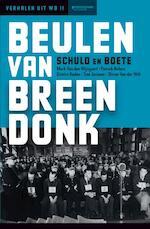 Beulen van Breendonk - Mark van den Wijngaert, Patrick Nefors, Dimitri Roden, Tine Jorissen, Olivier van der Wilt (ISBN 9789059089792)