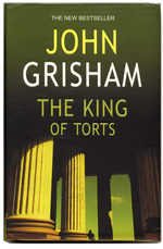 The King of Torts - John Grisham (ISBN 9780712670593)