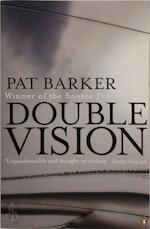 Double Vision - Pat Barker (ISBN 9780140270754)