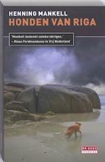 Inspecteur Wallander-reeks Honden van Riga - Henning Mankell (ISBN 9789044515824)