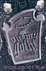 Oh My Goth! Version 2.0 - Voltaire (ISBN 9781579890476)