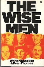 The Wise Men - Walter Isaacson, Evan A. Thomas (ISBN 9780571146062)
