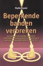 Beperkende banden verbreken - Phyllis Krystal (ISBN 9789063783501)