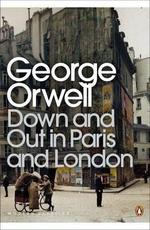 Down an Out in Paris and London - George Orwell (ISBN 9780141184388)