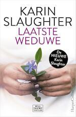 Laatste weduwe - Karin Slaughter (ISBN 9789402703443)