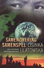 Samenzwering Samenspel - L. Ulatowska (ISBN 9789020282580)