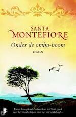 Onder de ombu-boom - Santa Montefiore (ISBN 9789022556511)