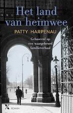 Het land van heimwee - Patty Harpenau