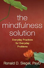 The Mindfulness Solution - Ronald D. Siegel (ISBN 9781606232941)