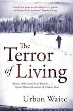 The Terror of Living - Urban Waite (ISBN 9781847379726)