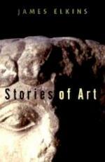 Stories of art - James Elkins (ISBN 9780415939430)