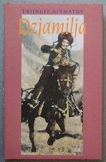 Dzjamilja - Tsjingiz Ajtmatov, R. Ebeling-van Delft, Mons Weijers (ISBN 9789070610944)