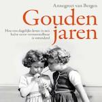 Gouden jaren - Annegreet van Bergen (ISBN 9789045039923)