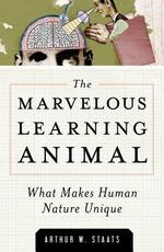 The Marvelous Learning Animal - Arthur W. Staats (ISBN 9781616145972)