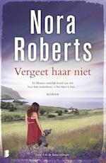 Vergeet haar niet - Nora Roberts (ISBN 9789022579503)