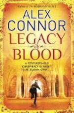 Legacy of Blood - Alexandra Connor (ISBN 9781849163620)