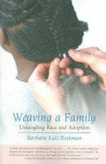 Weaving a Family - Barbara Katz Rothman (ISBN 9780807028308)