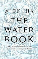 The Water Book - Alok Jha (ISBN 9781472241139)