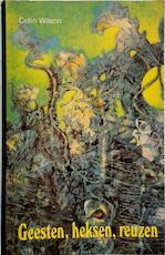 Geesten, heksen, reuzen - C. Wilson (ISBN 9789020249156)