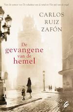 De gevangene van de hemel - Carlos Ruiz Zafón (ISBN 9789056724955)