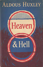 Heaven and Hell - Aldous Huxley (ISBN 9780848823405)