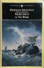 Moby-Dick, or, The whale - Herman Melville, Andrew Delbanco (ISBN 9780140390841)