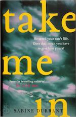 Take Me in - Sabine Durrant (ISBN 9781473608368)