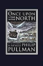 Once Upon a Time in the North - Philip Pullman (ISBN 9780375845109)
