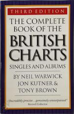 The Complete Book Of The British Charts - Jon ; Brown, Tony Neil ; Kutner Warwick (ISBN 9781844490585)