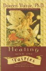 Healing with the Fairies - Doreen Virtue (ISBN 9781561708079)