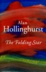 The folding star - Alan Hollinghurst (ISBN 9780701159139)