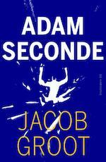 Adam seconde - Jacob Groot (ISBN 9789076168395)