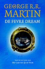 De Fevre Dream - George R.R. Martin (ISBN 9789024562022)