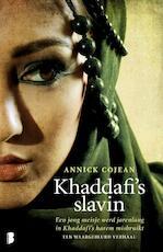 Khaddafi's slavin - Annick Cojean (ISBN 9789022565742)