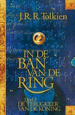 In de ban van de ring / 3 De terugkeer van de koning - J.R.R. Tolkien (ISBN 9789022539552)
