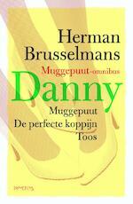 Bevat de trilogie Muggepuut, De perfecte koppijn en Toos - Herman Brusselmans (ISBN 9789044615593)