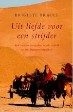 Uit liefde voor een strijder - Brigitte Brault, Dominique De Saint Pern (ISBN 9789047200475)