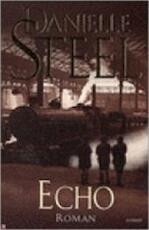 Echo - Danielle Steel, Carla Benink (ISBN 9789024549979)