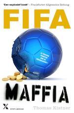 Fifa maffia - Thomas Kistner (ISBN 9789401600804)