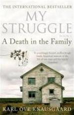 A Death in the Family. My Struggle Book