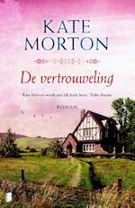 Vertrouweling - Kate Morton (ISBN 9789022565025)