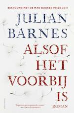 Alsof het voorbij is - Julian Barnes (ISBN 9789045022673)