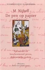 De pen op papier - M. Nijhoff