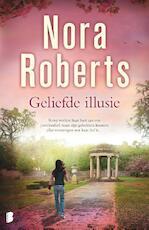 Geliefde illusie - Nora Roberts (ISBN 9789022568736)